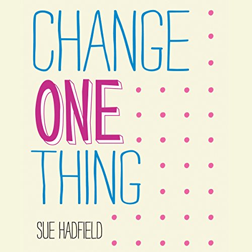 Change One Thing audiobook cover art