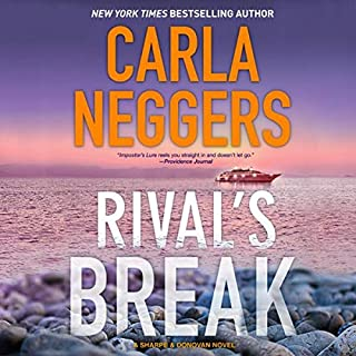 Rival's Break     Sharpe & Donovan, Book 10              By:                                                                                                                                 Carla Neggers                               Narrated by:                                                                                                                                 Carol Monda                      Length: Not Yet Known     Not rated yet     Overall 0.0