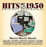 Hits of 1950 - Music! Music! Music!