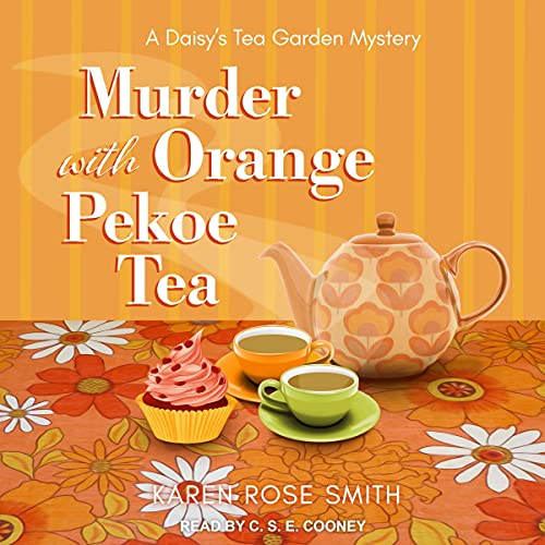 Murder with Orange Pekoe Tea Audiobook By Karen Rose Smith cover art