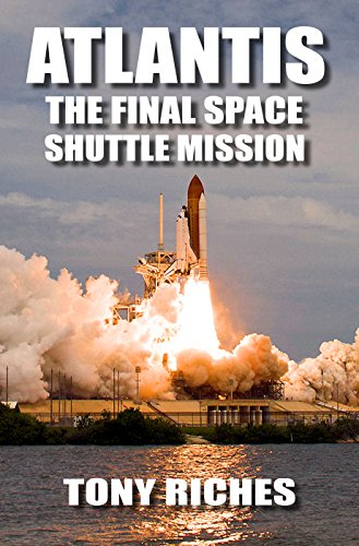 Book: Atlantis - The Final Space Shuttle Mission by Tony Riches