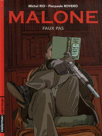 Malone, Tome 1 : Faux pas