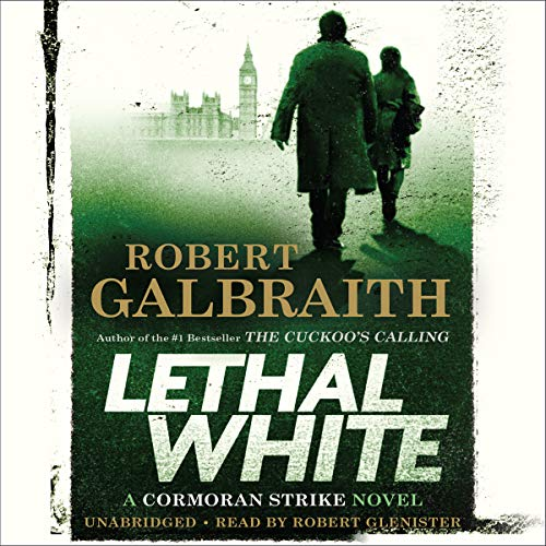 Lethal White     A Cormoran Strike Novel              By:                                                                                                                                 Robert Galbraith                               Narrated by:                                                                                                                                 Robert Glenister                      Length: 22 hrs and 31 mins     8,575 ratings     Overall 4.7