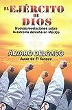 El Ejercito de Dios: Nuevas Revelaciones Sobre la Extrema Derecha en Mexico