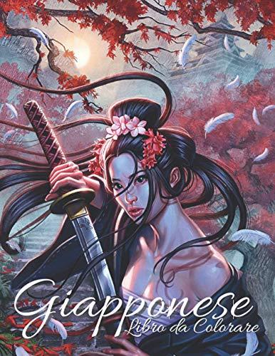 Giapponese: Libro da Colorare: Disegni da colorare per adulti e adolescenti con temi Japan Lovers
