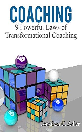 Coaching: 9 Powerful Laws of Transf…