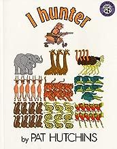 1 Hunter by Pat Hutchins (1986-09-29)