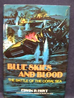 Blue Skies and Blood: The Battle of the Coral Sea