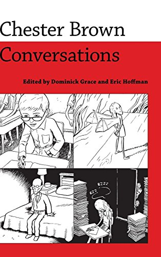 Chester Brown: Conversations (Conversations with Comic Artists Series)