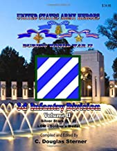 United States Army Heroes During World War II: 3d Infantry Division (Volume II)