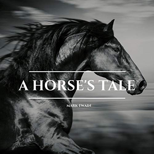 A Horse's Tale cover art