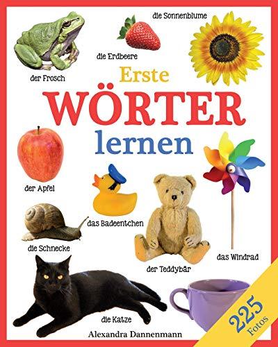 Erste Wörter lernen - Ein Lernbilderbuch mit 225 Fotos. Ab