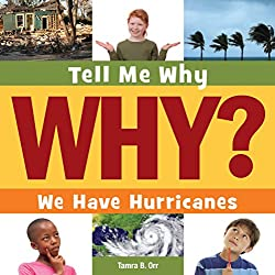 Tell Me Why We Have Hurricanes (AFFILIATE)