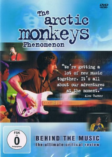 The Arctic Monkeys - Phenomenon - Behind The Music
