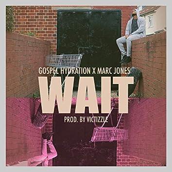 Wait (feat. Marc Jones)