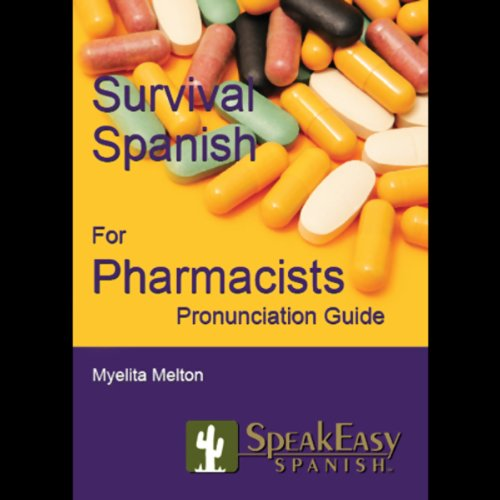 Survival Spanish for Pharmacists audiobook cover art