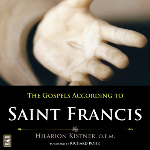 The Gospels According to Saint Francis audiobook cover art