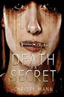 Death of a Secret: Perfection Never Lasts