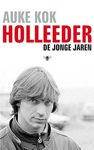 Holleeder: de jonge jaren (Dutch Edition)