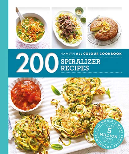 Hamlyn All Colour Cookery: 200 Spiralizer Recipes (English Edition)