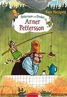 Armer Pettersson. by Sven Nordqvist Angelika Kutsch(1988-01-01)