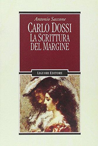 Carlo Dossi. La scrittura del margine