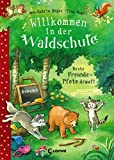 Willkommen in der Waldschule (Band 1) - Beste Freunde - Pfote drauf!: zum Vorlesen ab 5 Jahre