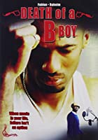 Death of a B Boy [DVD] [Import]