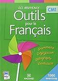 Les Nouveaux Outils pour le Français CM1 (2013) - Livre de l'élève