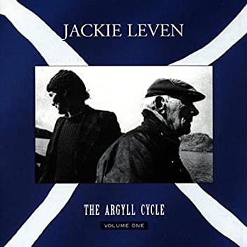 Songs from the Argyll Cycle, Vol. 1