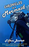 Chronicles of a Mermaid: Scuba Diving and Backpacking in Southeast Asia (Chronicles of a Motorcycle Gypsy Book 3) (English Edition)