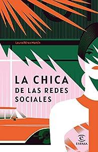 La chica de las redes sociales par Laura Pérez Martín