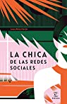 La chica de las redes sociales par Pérez Martín