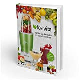 Genius Feelvita Rezeptbuch   Smoothie & Shakes   Gesundheit & Vitalität   Mixen   Kochen   Backen   Zubereiten   Ernährung   Fitness
