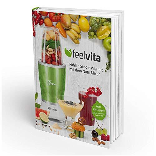 Genius Feelvita Rezeptbuch | Smoothie & Shakes | Gesundheit & Vitalität | Mixen | Kochen | Backen | Zubereiten | Ernährung | Fitness