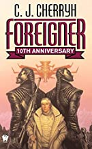 By C. J. Cherryh - Foreigner: (10th Anniversary Edition) (10th Anniversary Edition) (2004-12-22) [Mass Market Paperback]