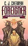 By C. J. Cherryh - Foreigner: (10th Anniversary Edition) (10th Anniversary Edition) (2004-12-22) [Mass Market Paperback]