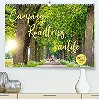 Camping - Roadtrips - Vanlife. Des Campers Glueck (Premium, hochwertiger DIN A2 Wandkalender 2022, Kunstdruck in Hochglanz): Einmal Camper - immer Camper! (Monatskalender, 14 Seiten )