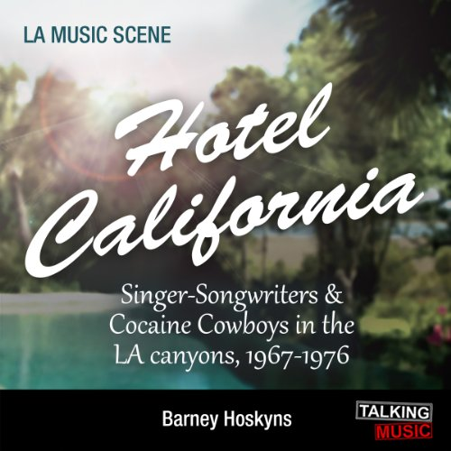 Hotel California                   By:                                                                                                                                 Barney Hosykns                               Narrated by:                                                                                                                                 Nick Landrum                      Length: 11 hrs and 19 mins     134 ratings     Overall 4.2