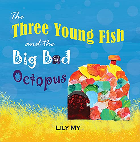 The Three Young Fish and the Big Bad Octopus (English Edition)
