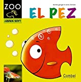 El pez (Caballo alado ZOO) (Spanish Edition) by Montse Ganges (2012-05-01)