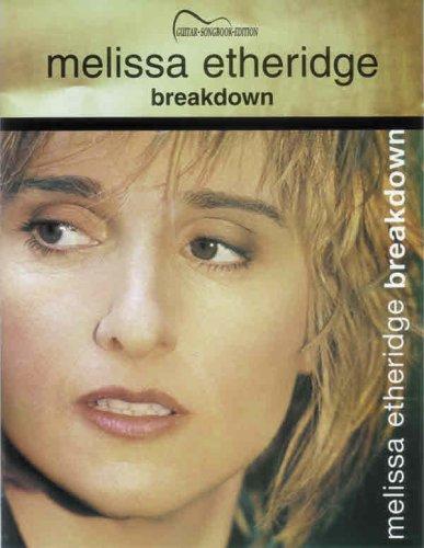 Melissa Etheridge / Breakdown: Guitar Songbook