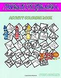 Dinosaur For Kids Ages 4: Activity And Coloring Book 45 Fun Meat, Azendohsaurus, Pachycephalosaurus, Parasaurolophus, Dilophosaurus, Velociraptor, Egg, Dinosaurs For Kids Ages 2-4 Image Quiz Words