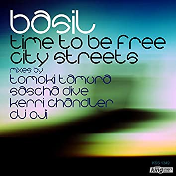 City Streets / Time To Be Free