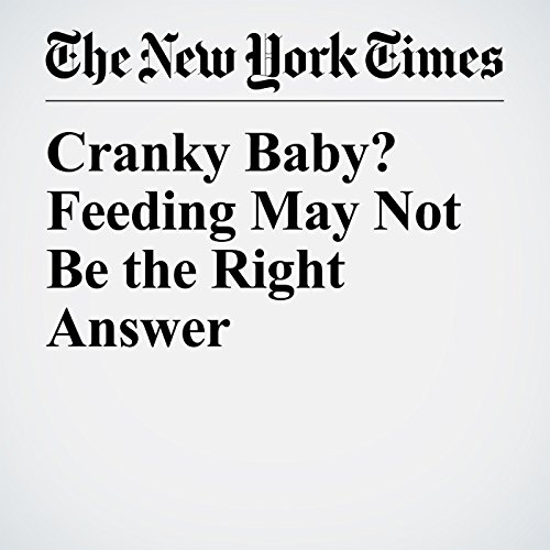 Cranky Baby? Feeding May Not Be the Right Answer audiobook cover art