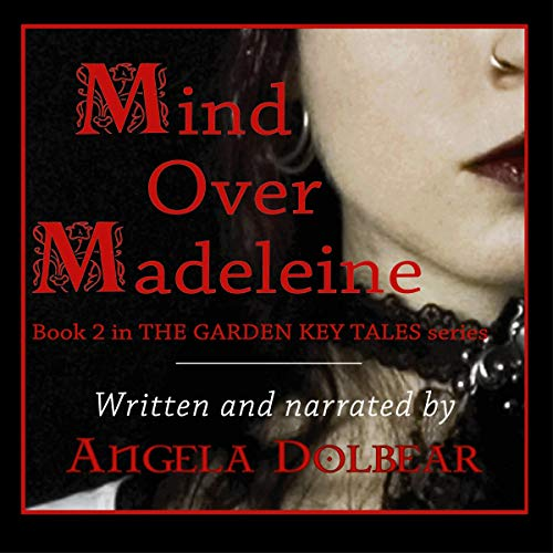 Mind Over Madeleine Audiobook By Angela Dolbear cover art
