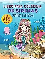 Libro para colorear de sirenas para niños de 9 a 12 años: Libro para colorear de lindas sirenas para niños, páginas para colorear súper divertidas de lindas sirenas y criaturas marinas amigas, diseños para colorear para niñas de 9 a 12 años