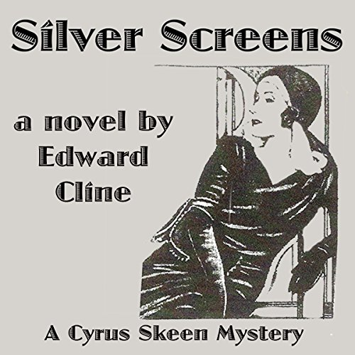 Silver Screens     A Detective Novel of 1930: The Cyrus Skeen Series, Book 8              By:                                                                                                                                 Edward Cline                               Narrated by:                                                                                                                                 Gregg Rizzo                      Length: 5 hrs and 25 mins     2 ratings     Overall 5.0