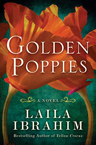 Golden Poppies: A Novel by [Laila Ibrahim]