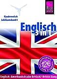 Reise Know-How Sprachführer Englisch 3 in 1: Englisch Wort für Wort, British Slang, Amerikanisch oder Britisch?: Kauderwelsch-Jubiläumsband 4: Englisch-Amerikanisch oder Britisch?-British Slang